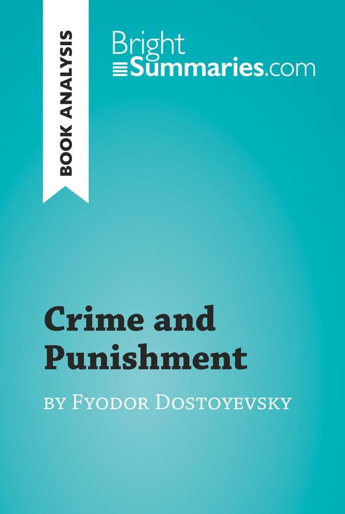 Crime and Punishment by Fyodor Dostoyevsky (Boo...