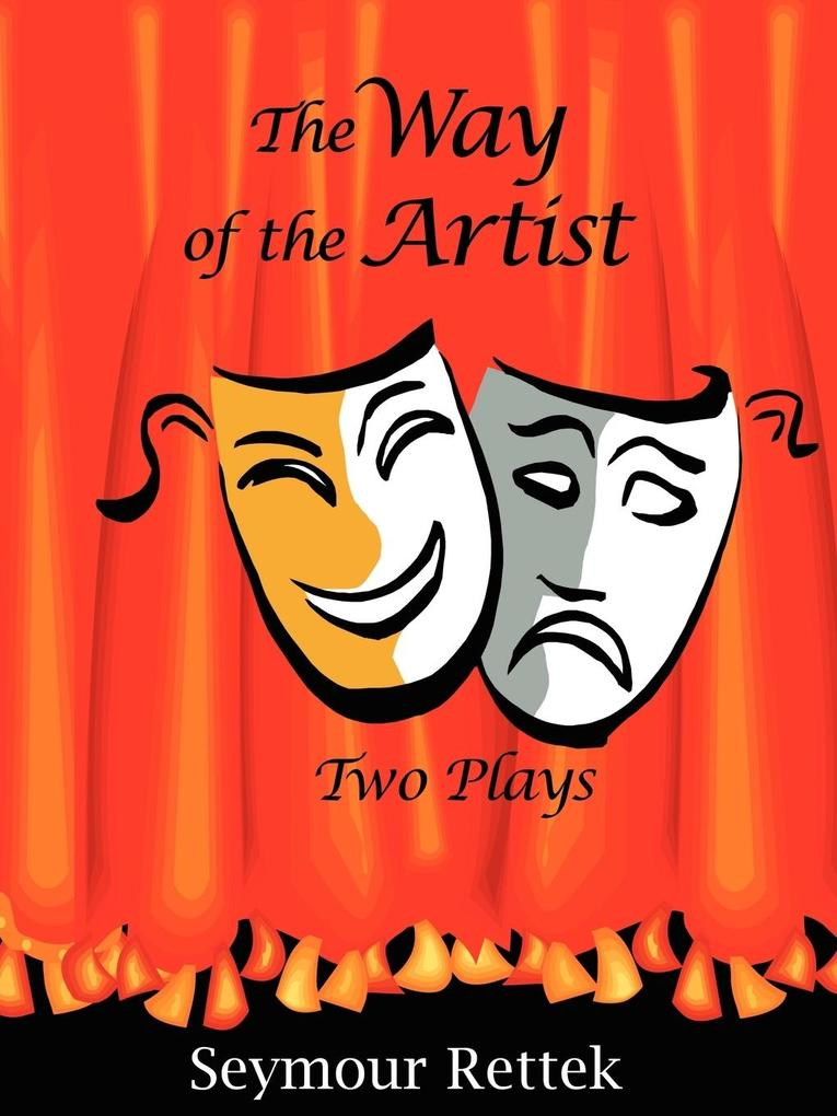 The Way of the Artist: Two Plays als Taschenbuch