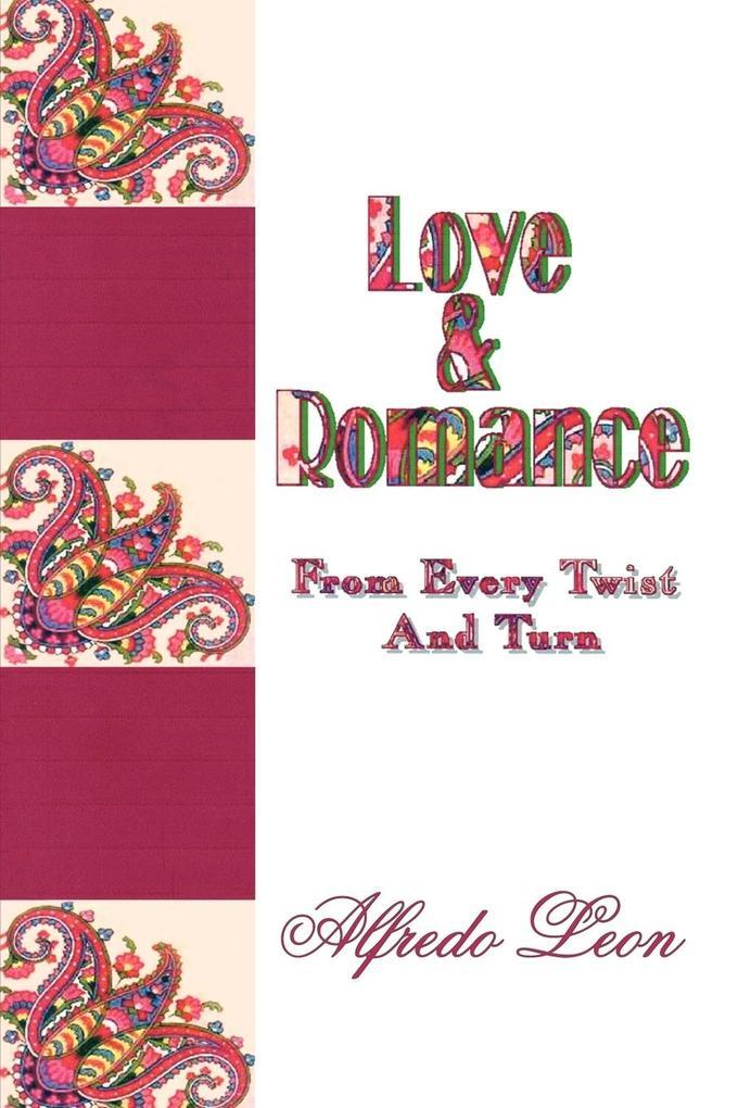 Love & Romance From Every Twist And Turn als Taschenbuch