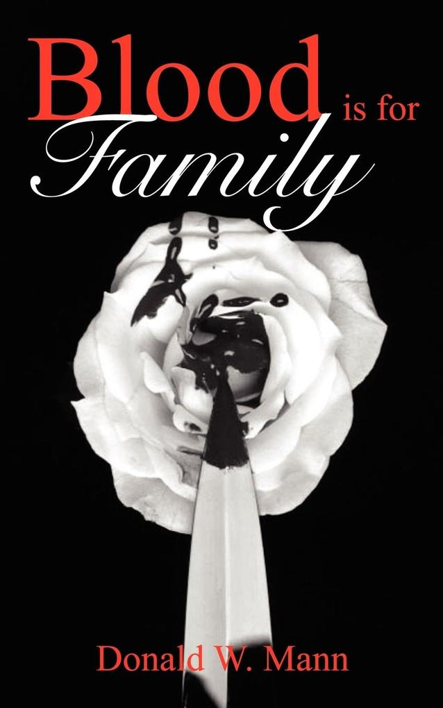 Blood Is for Family als Taschenbuch