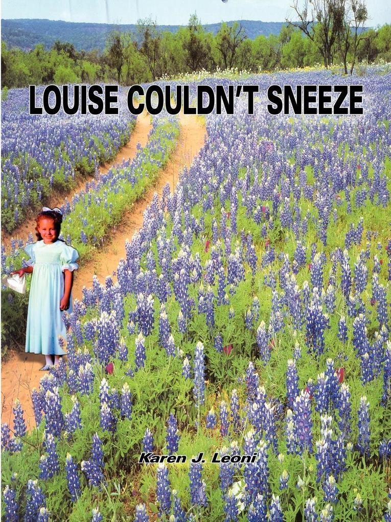 Louise Couldn't Sneeze als Taschenbuch