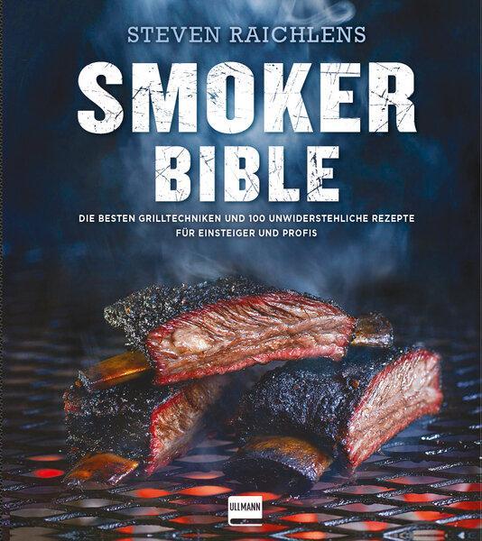 Steven Raichlens Smoker Bible als Buch