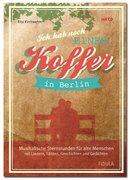 Ich hab noch einen Koffer in Berlin