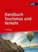Handbuch Tourismus und Verkehr