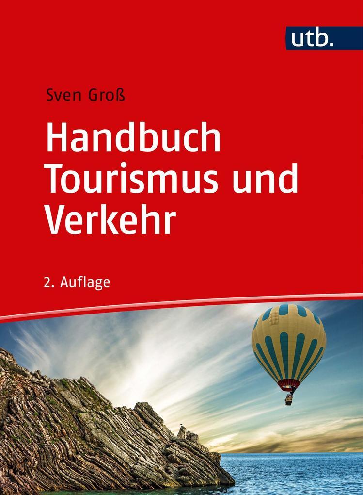 Handbuch Tourismus und Verkehr als Buch von Sve...