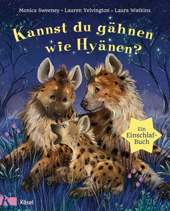 Kannst du gähnen wie Hyänen? als Buch (gebunden)
