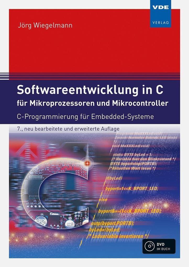 Softwareentwicklung in C für Mikroprozessoren u...