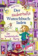Der zauberhafte Wunschbuchladen 2. Der hamsterstarke Harry