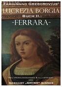 Ferdinand Gregorovius' Lukrezia Borgia, Buch II.: Ferrara