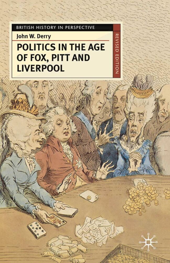 Politics in the Age of Fox, Pitt and Liverpool als Buch