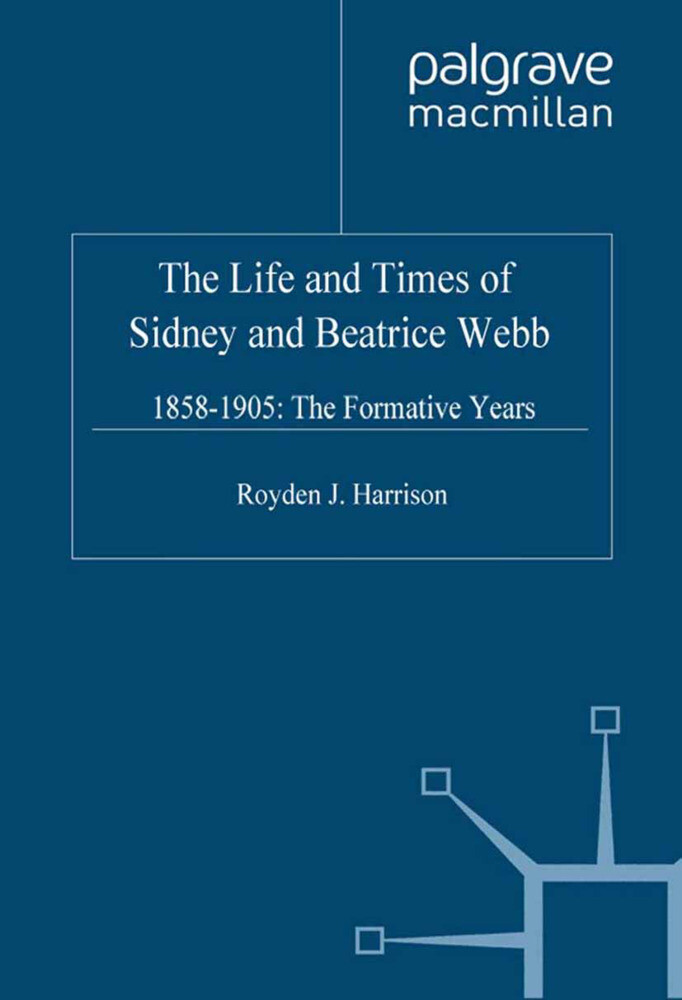 The Life and Times of Sidney and Beatrice Webb 1858-1905 als Buch