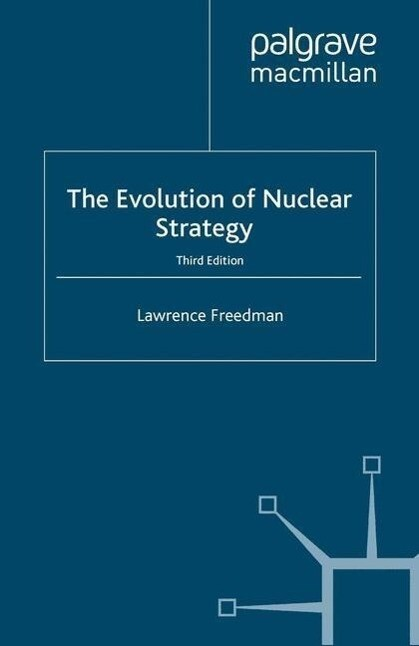 Evolution of Nuclear Strategy, Third Edition als Buch