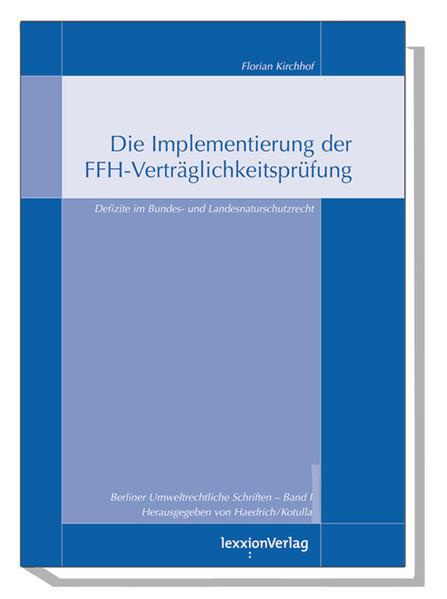 Die Implementierung der FFH-Verträglichkeitsprüfung als Buch