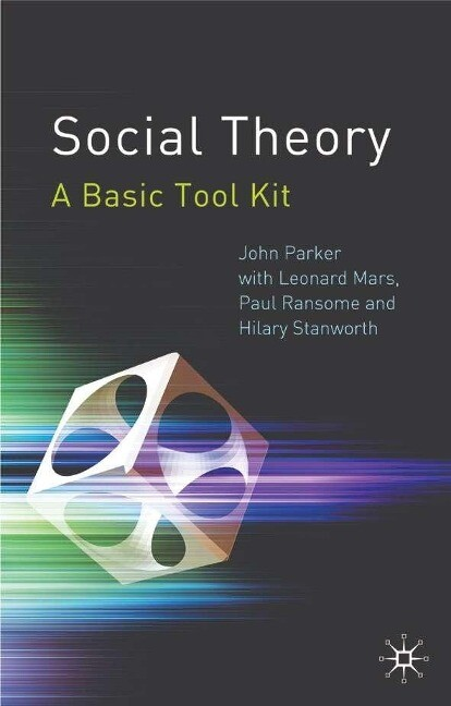 Social Theory: A Basic Tool Kit als Buch
