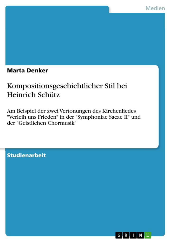 Kompositionsgeschichtlicher Stil bei Heinrich S...