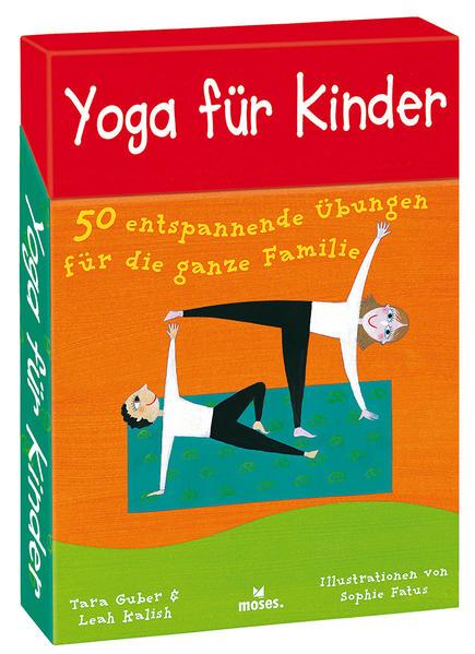 Yoga für Kinder als Buch von Tara Guber, Leah K...