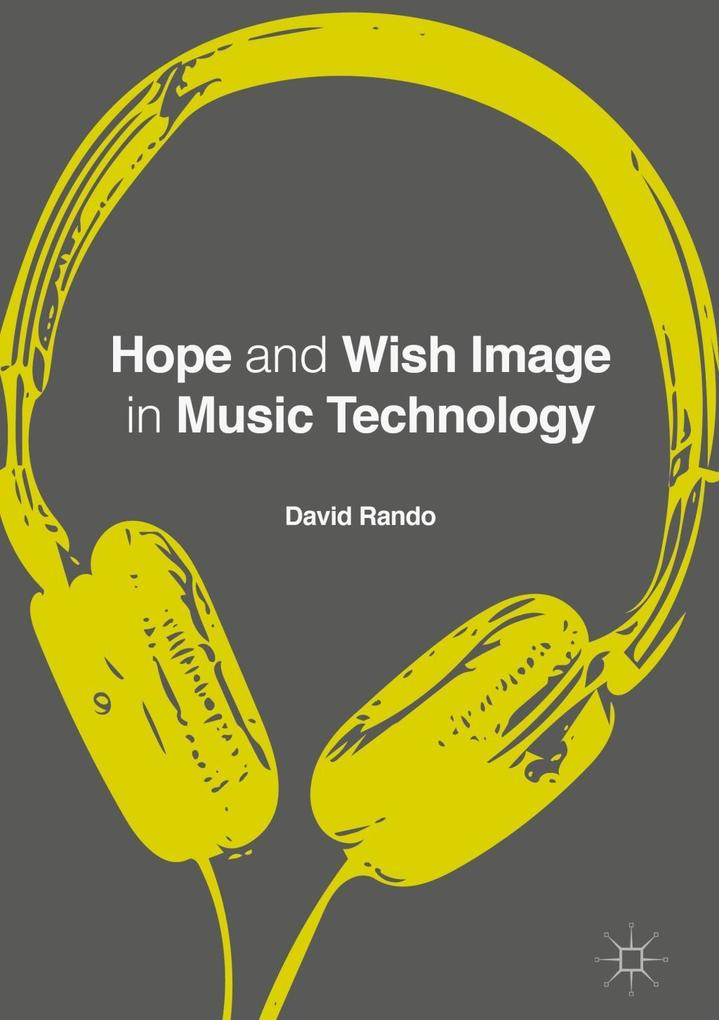 Hope and Wish Image in Music Technology als eBo...