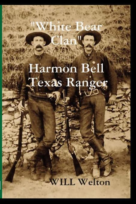 White Bear Clan Harmon Bell Texas Ranger als eB...