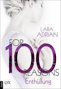 For 100 Reasons - Enthüllung
