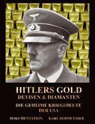 Hitlers Gold, Devisen und Diamanten