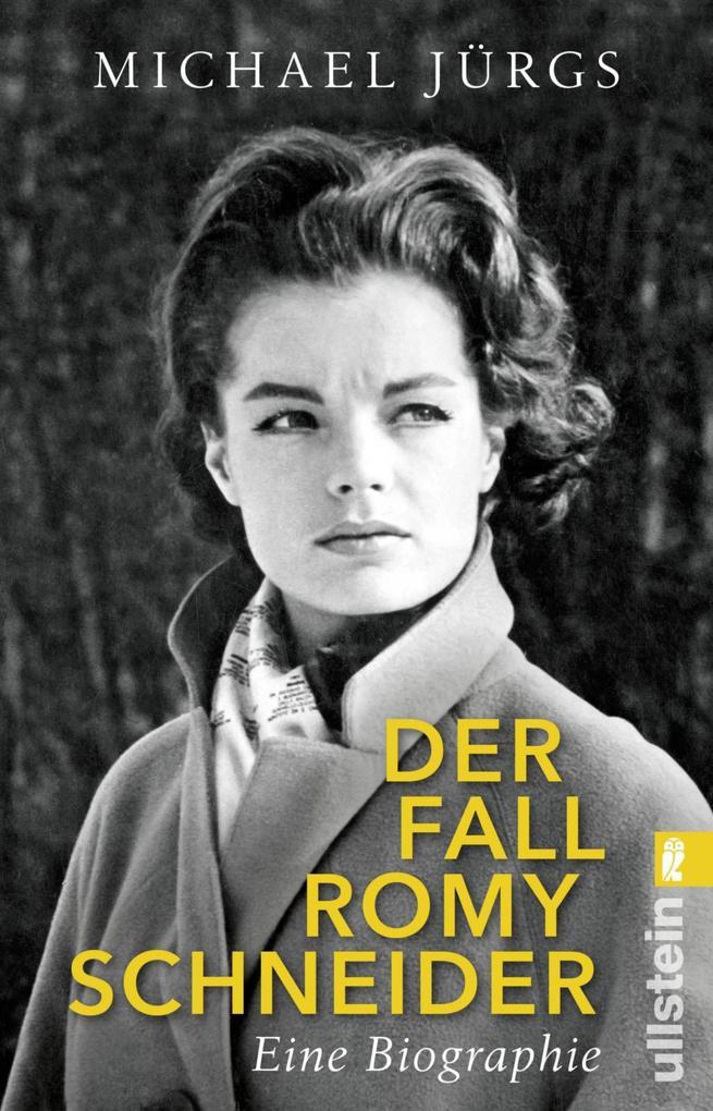 Der Fall Romy Schneider als eBook