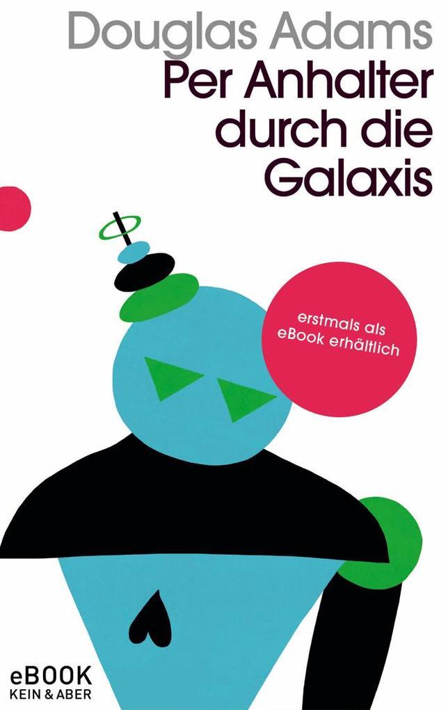 Per Anhalter durch die Galaxis als eBook