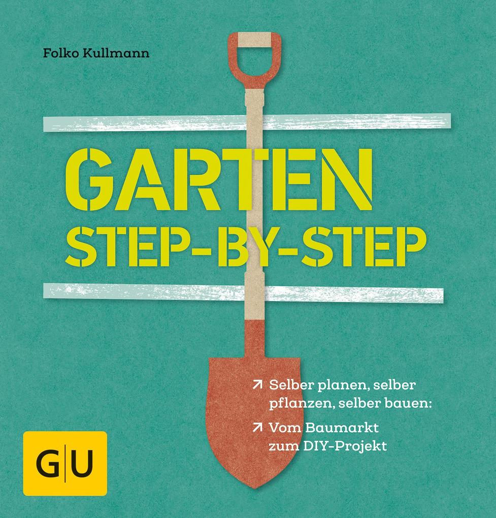 Garten step-by-step als eBook Download von Folk...