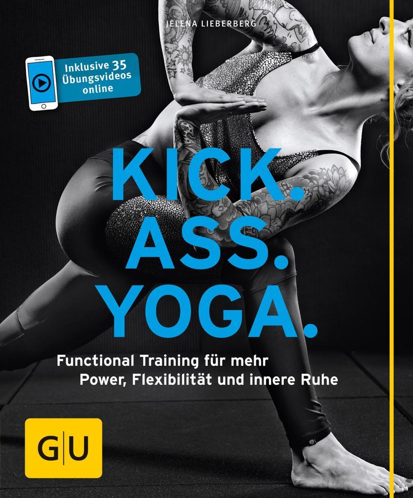 Kick Ass Yoga als eBook