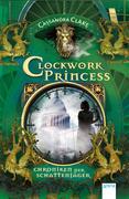 Chroniken der Schattenjäger 03. Clockwork Princess