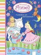 Prinzessin Anneli und das liebste Pony der Welt (3). Funkelfest am Seerosenteich.