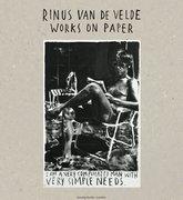 Rinus van de Velde. Works on Paper