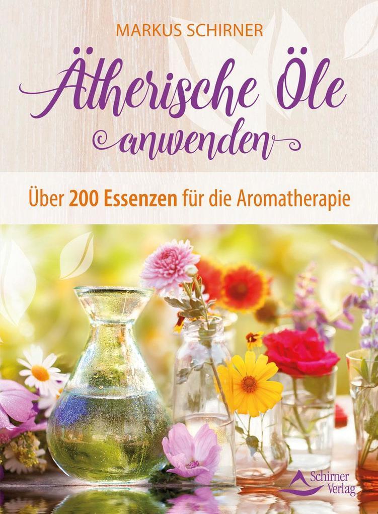 Ätherische Öle anwenden als Buch