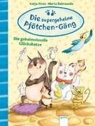 Die supergeheime Pfötchen-Gäng (2). Die geheimnisvolle Glückskatze.