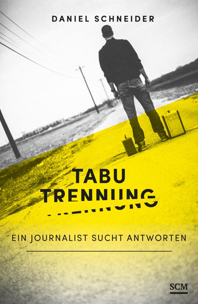 Tabu Trennung als Buch von Daniel Schneider