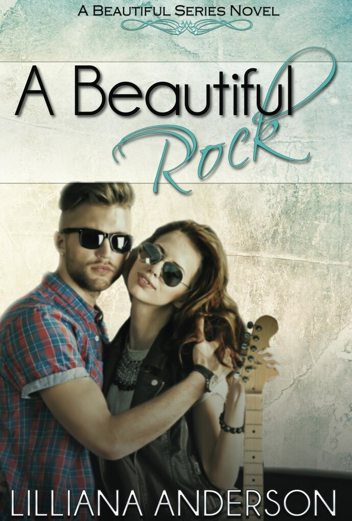 A Beautiful Rock: Beautiful Series Book Four al...