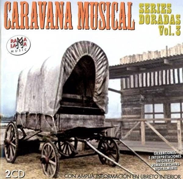 Caravana Musical Series Daradas Vol.3