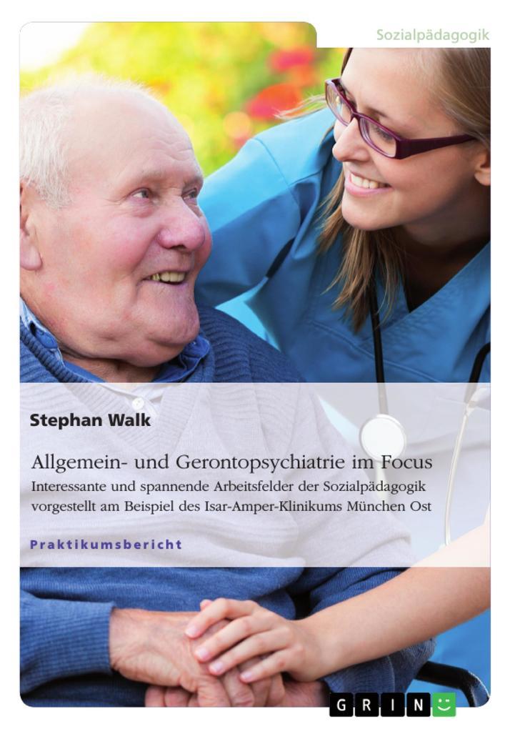 Allgemein- und Gerontopsychiatrie im Focus als ...