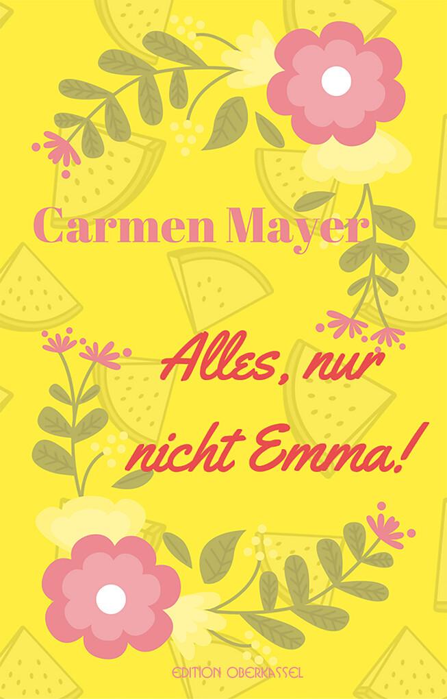 Alles, nur nicht Emma! als eBook