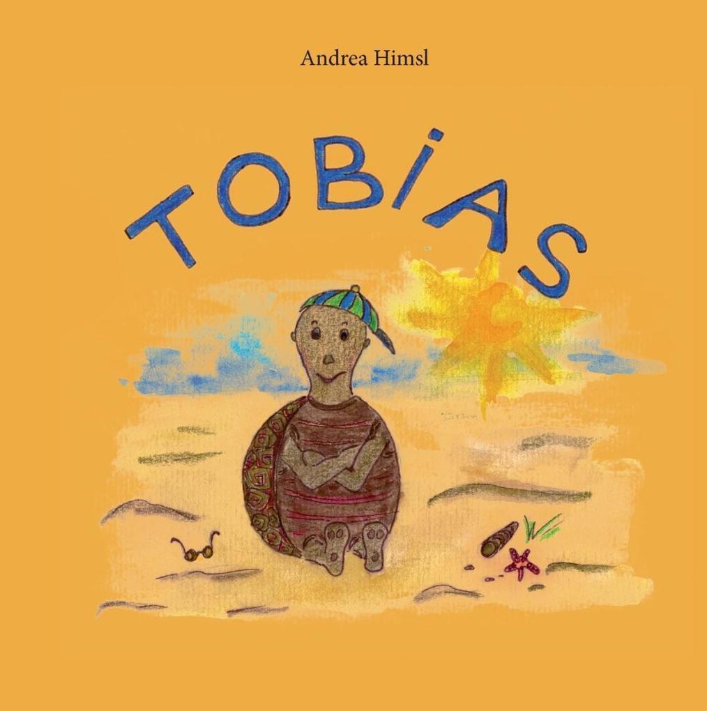 Tobias als eBook Download von Andrea Himsl