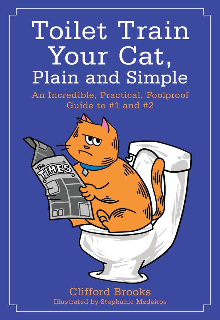 Toilet Train Your Cat, Plain and Simple als eBo...