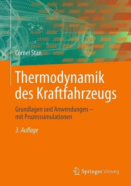 Thermodynamik des Kraftfahrzeugs als Buch von C...