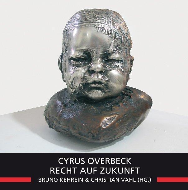 Recht auf Zukunft als Buch von Cyrus Overbeck