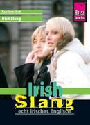 Reise Know-How Sprachführer Irish Slang - echt irisches Englisch