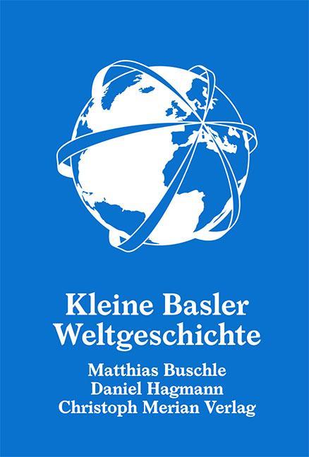 Kleine Basler Weltgeschichte als Buch