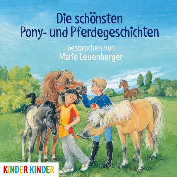Die schönsten Pony- und Pferdegeschichten als H...