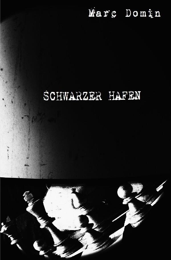 SCHWARZER HAFEN als Buch