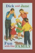 Dick and Jane Fun with Our Family