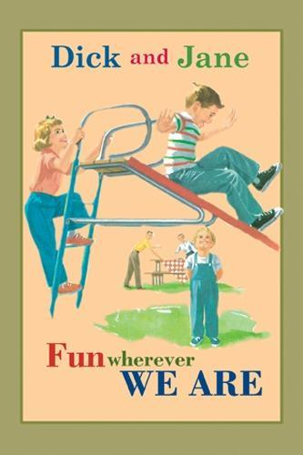 Dick and Jane Fun Wherever We Are als Buch