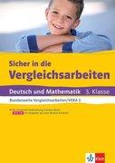 Klett Sicher in die Vergleichsarbeiten. Deutsch und Mathematik 3. Klasse