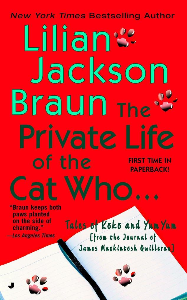 The Private Life of the Cat Who... als Taschenbuch